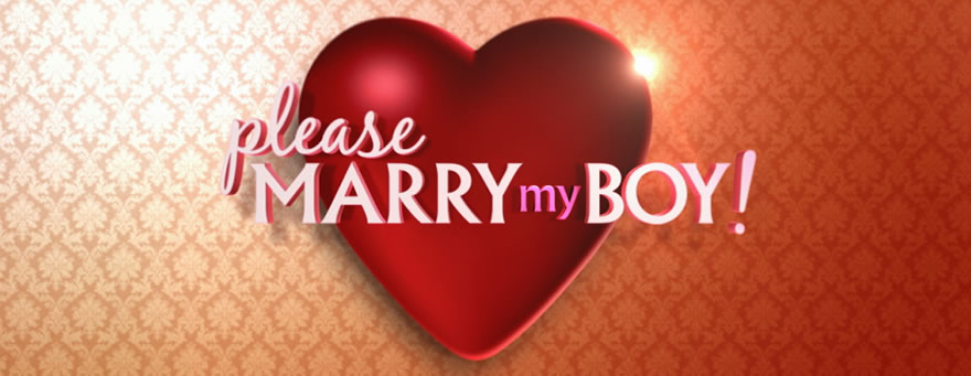 Please Marry My Boy Series 2 – applications now open – Australia