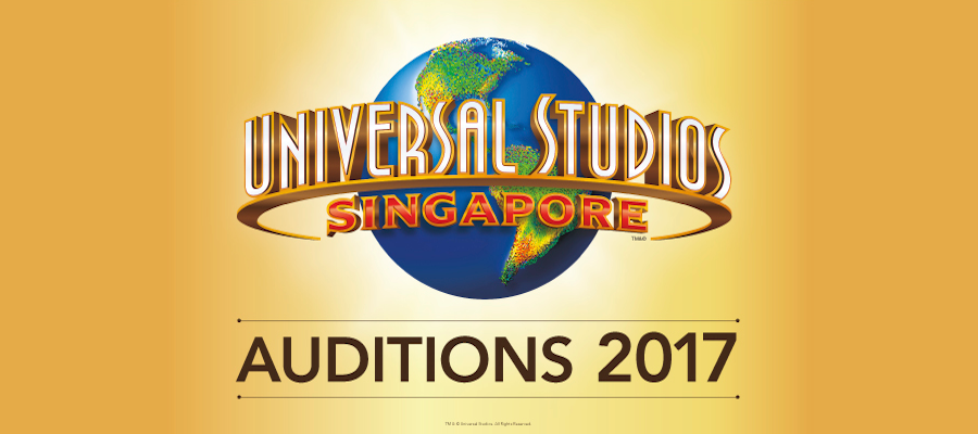 CLOSING SOON: Universal Studios Singapore - Global Audition Tour 2017