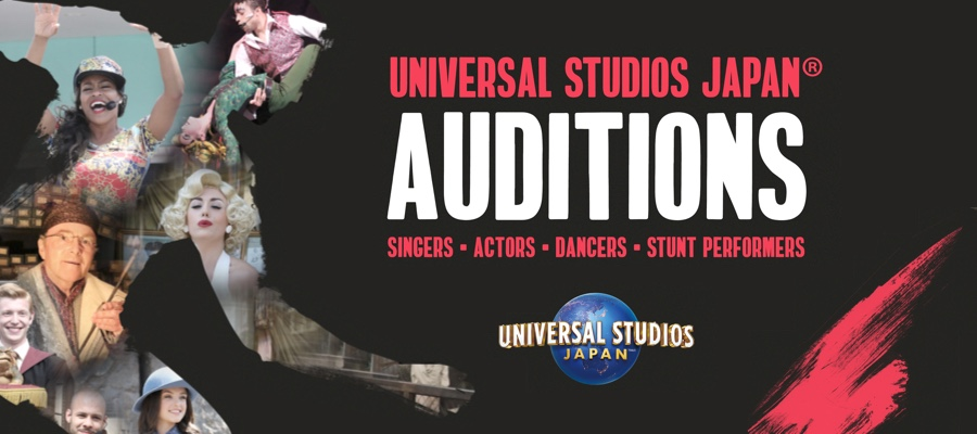 Universal Studios Japan® - 2017 Audition Tour - Last Chance to Apply!