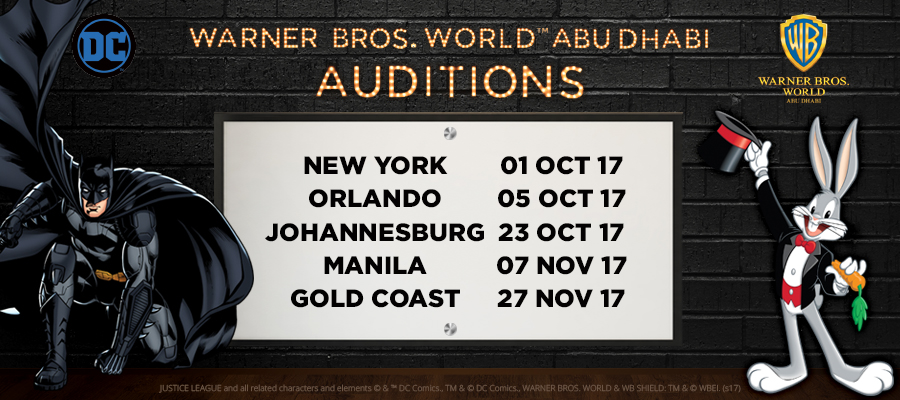 CLOSING SOON: Warner Bros. World™ Abu Dhabi Worldwide Open Auditions