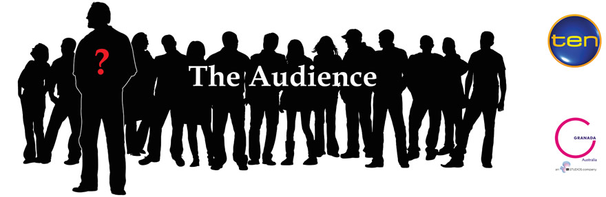 New Network Ten Reality Series 'The Audience' Wants You - Sydney