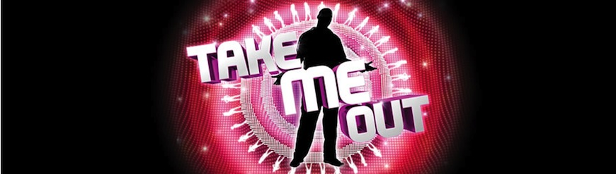 Take Me Out Are Looking For Guys and Girls