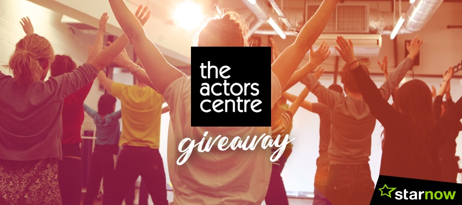 StarNow Giveaway - 'Introduction to Acting' Course at The Actor's Centre