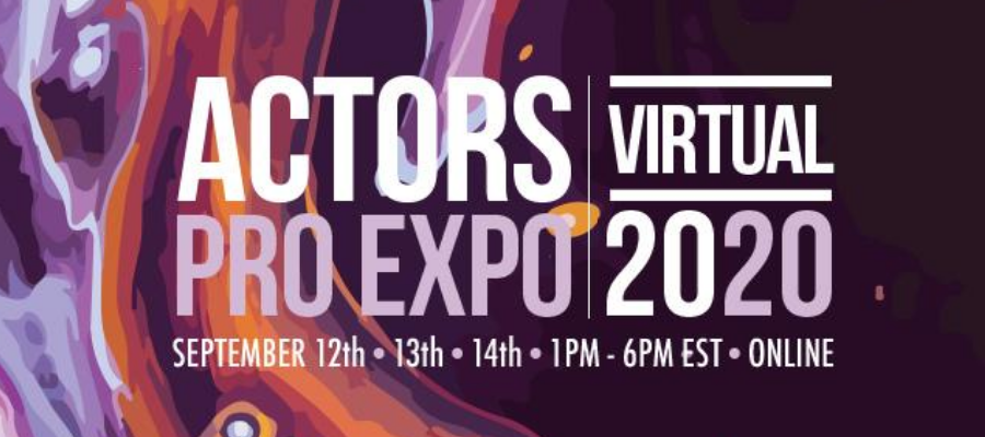 GIVEAWAY - Win A VIP 3 Day Pass To Actors Pro Expo Virtual Event!