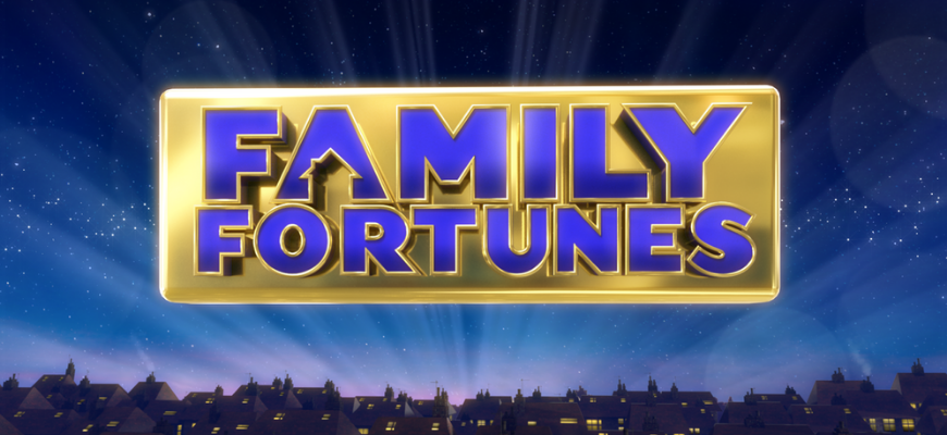 Families Wanted for New Series of Family Fortunes!!!