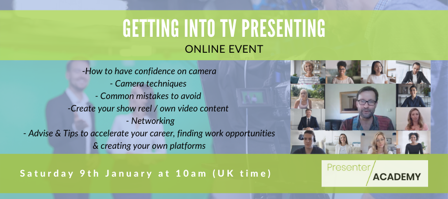 GIVEAWAY - Getting into TV Presenting - Live virtual & Interactive training