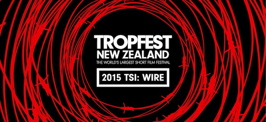 Tropfest NZ 2015: Call for Entries