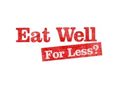 BBC1's Hit Show 'Eat Well For Less?' is Looking for Households to Take Part