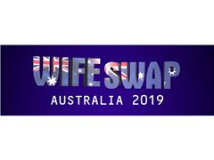 CLOSING SOON: Wife Swap Australia is Casting Now!