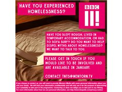 BBC3 are Looking for People Who Have Been Homeless/Temporary Housing