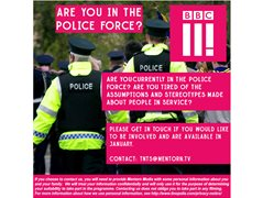 BBC3 are Looking for Police Men and Women