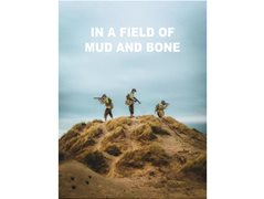 Actors Wanted for Short Films - In a Field of Mud and Bone