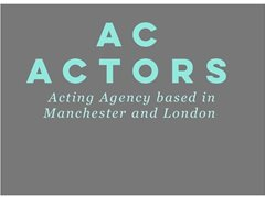 AC Actors Wanted for Agency London/Manchester
