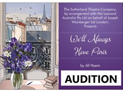 Auditions - We'll Always Have Paris - The Sutherland Theatre Company