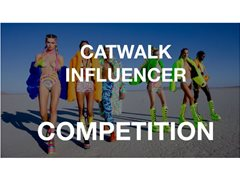 Catwalk Influencer Competition - Casting Call