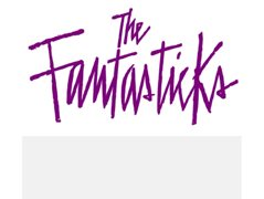 Two Actors, One Male One Female, Required for the Musical 'The Fantasticks'