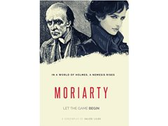 "Actors needed for ""Moriarty"" - a female Sherlock Holmes webseries"