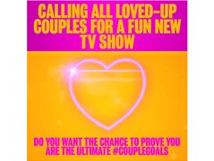 Calling All Loved-Up Couples for a Fun New TV Show