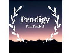Prodigy Film Festival 2019 - Filmmakers Wanted For Submissions
