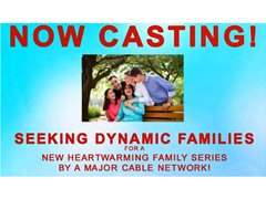 Seeking Dynamic Families for Heartwarming New Series on BYU-TV! (PAID!)