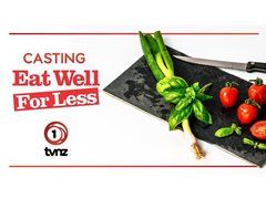 Families Wanted for Eat Well for Less NZ