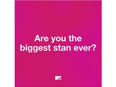 MTV UK are Looking for The Ultimate Stan