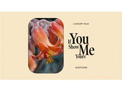 Actors Needed for Short Film 'If You Show Me Yours'
