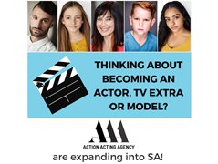 Actors, Extras, Models: Action Acting Agency is Expanding to Adelaide