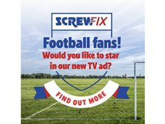 Screwfix Commercial Casting Customers and Football Fans