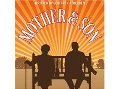 'Mother & Son' by Geoffrey Atherden- Touring -Stage Play