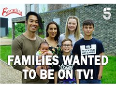 Confident Families Wanted for Returning Channel 5 Consumer Series