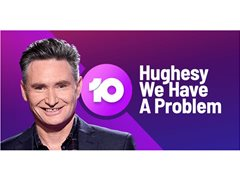 'Hughesy We Have a Problem' Channel Ten - Looking for Problems