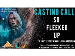 Casting Fierce Individuals for TV's Hottest New Make-up Show