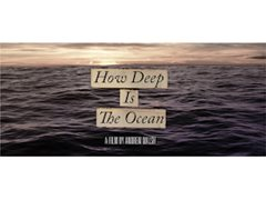 """Background Actors Required for Micro- Budget Film """"How Deep Is The Ocean"""""""