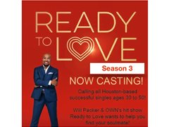 Now Casting Ready To Love Season 3 in Houston, Texas!!!