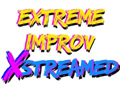 Extreme Improv Online Comedy Show Looking for Actors/Comedians