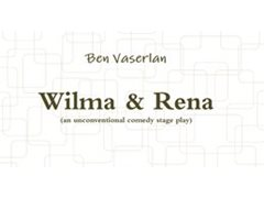 Two Actresses Required to help Produce and Star in Stageplay Wilma & Rena
