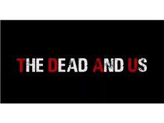 "Actors Needed for Web Series ""The Dead and Us"""