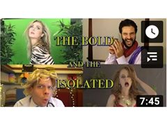 Actors Wanted - Bold and the Isolated Ep 2