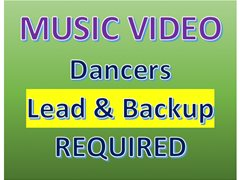 Lead and Backup Dancers Required for a Music Video