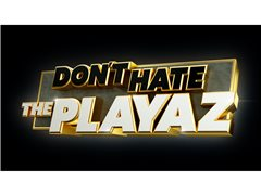 ITV2's 'Don't Hate The Playaz' - Households Needed for Live Audience
