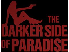 Actor Needed for Feature Film 'The Darker Side of Paradise'