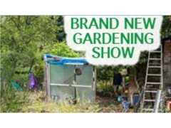 Brand New Gardening Show is Casting Now