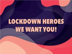 Lockdown Creatives Needed for Project