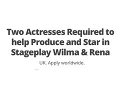 Two Actresses Required for Leading Roles in Stage-play Debut USA/AUS Accent