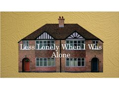 """Student Film - """"Less Lonely When I Was Alone"""" (Featured Extras)"""
