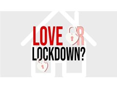 Couples Who Isolated Together for Student Game Show 'Love or Lockdown?'