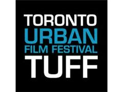 Toronto Urban Film Festival (TUFF) - Call for Submissions