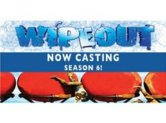 Now casting Wipeout Season 6 - USA