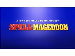NOW Casting Season One for ABC - Family: SPELL-MAGEDDON - California